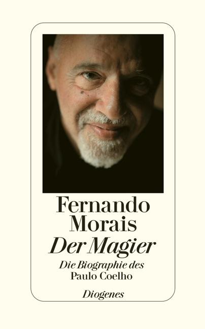 Der Magier: Die Biographie des Paulo Coelho - Fernando Gomes de Morais