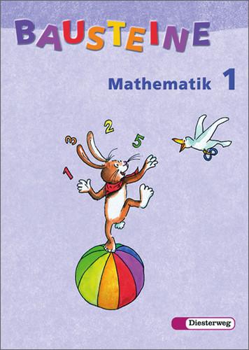 Bausteine Mathematik 1. Schülerbuch. Berlin, Br...