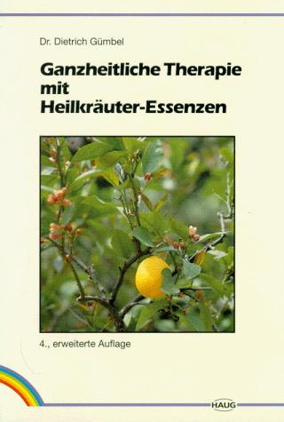 Ganzheitliche Therapie mit Heilkräuter-Essenzen...