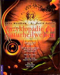 Enzyklopädie der Naturheilweisen - Anne Woodham