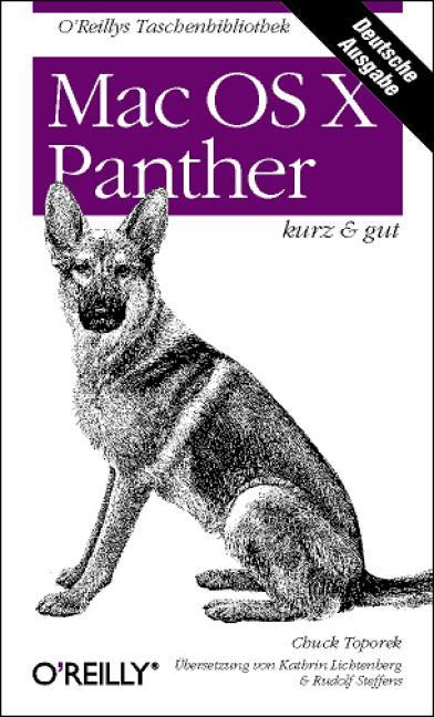 Mac OS X Panther - kurz und gut. - Chuck Toporek