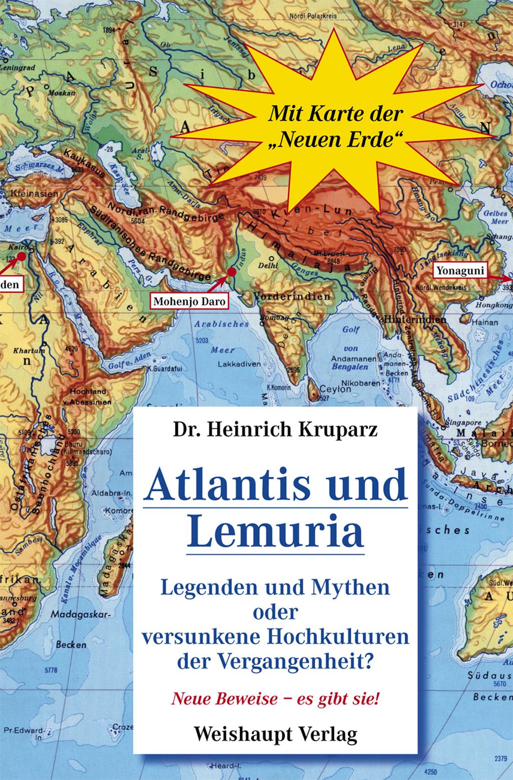 Atlantis Lemuria: Legenden und Mythen oder versunkene Hochkulturen der Vergangenheit? - Heinrich Kruparz