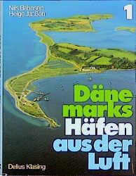 Dänemarks Häfen aus der Luft, Bd.1, Südwestlich...