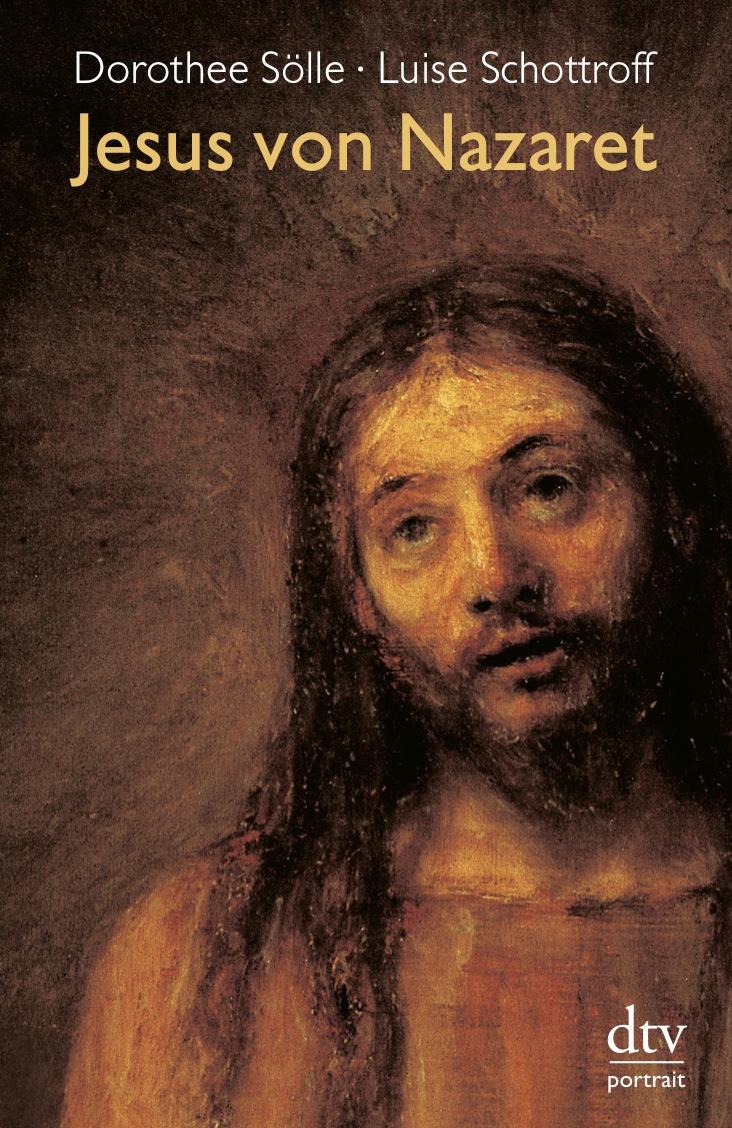 Jesus von Nazaret - Luise Schottroff