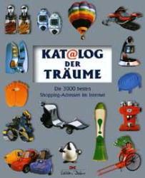 Katalog der Träume. Die 3000 besten Shopping- A...