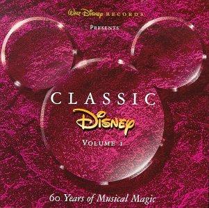 Various - Classic Disney Vol. 1: 60 Years Of Mu...