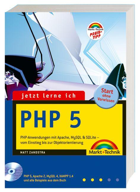 Jetzt lerne ich PHP 5 - Matt Zandstra