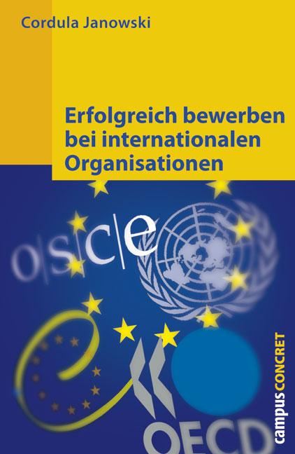 Erfolgreich bewerben bei internationalen Organi...
