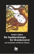 Die Sanddornkönigin / Der Brombeerpirat: Zwei Wencke-Tydmers-Krimis. Inselkrimi - Sandra Lüpkes