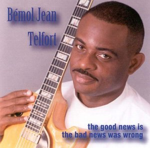 Bemol Telfort - Good News Is That the Bad News