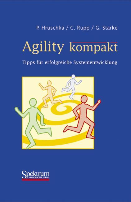 Agility kompakt. Tipps für erfolgreiche Systeme...