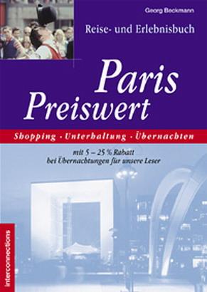 Paris Preiswert. Reise- und Erlebnisbuch: Shopp...