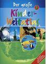 Der große Kinder-Weltatlas - Ingrid Peia [Gebundene Ausgabe, 2. Auflage 2009]