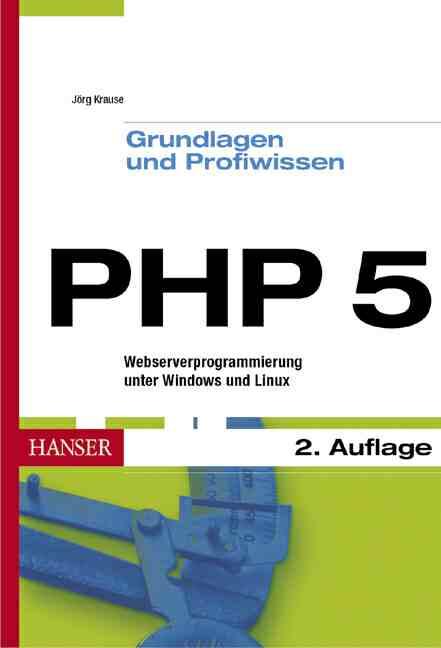 PHP 5. Grundlagen und Profiwissen: Webserver-Pr...