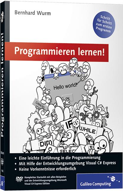 Programmieren lernen!: Schritt für Schritt zum ...