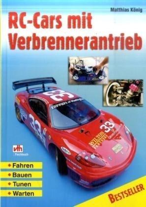 RC-Cars mit Verbrennerantrieb: Fahren - Bauen -...