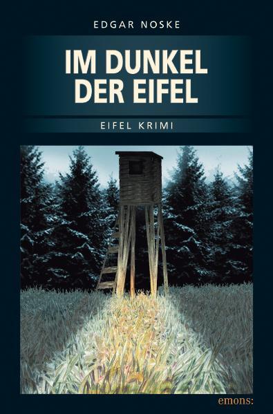 Im Dunkel der Eifel - Edgar Noske
