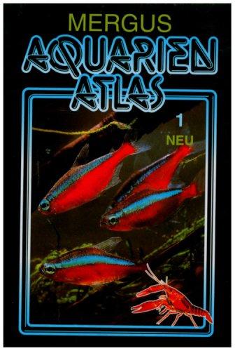 Aquarienatlas - Deutsche Ausgabe. Das umfassend...