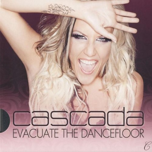 Cascada - Evacuate the Dancefloor (Ltd.Pur Edit...