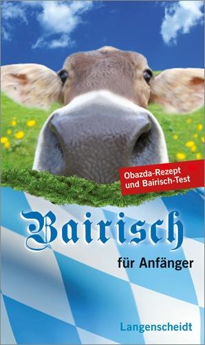 Langenscheidt Bairisch für Anfänger - Claudia Halbedl