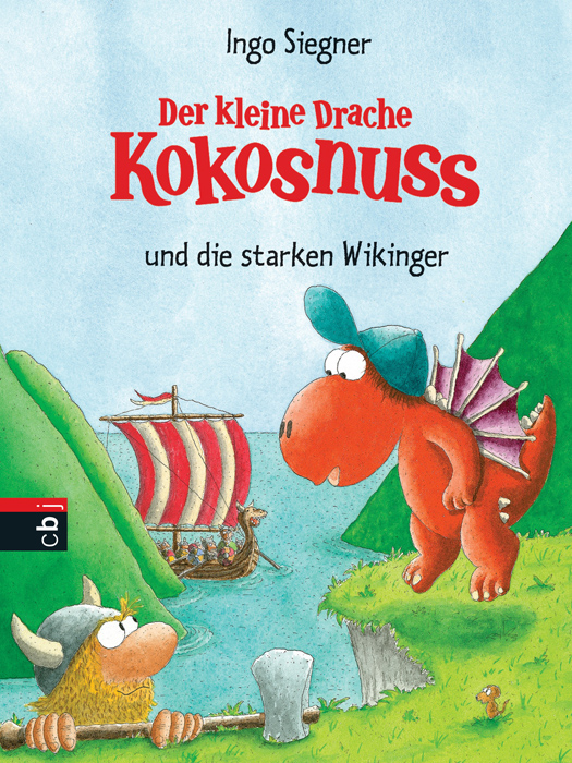 Der kleine Drache Kokosnuss und die starken Wikinger: Band 15 - Ingo Siegner