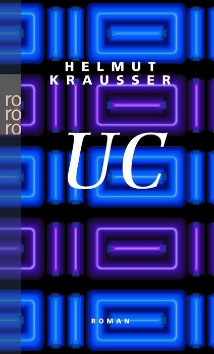 UC: Unter Zuhilfenahme eines Märchens von H. C. Andersen: Ultrachronos - Helmut Krausser