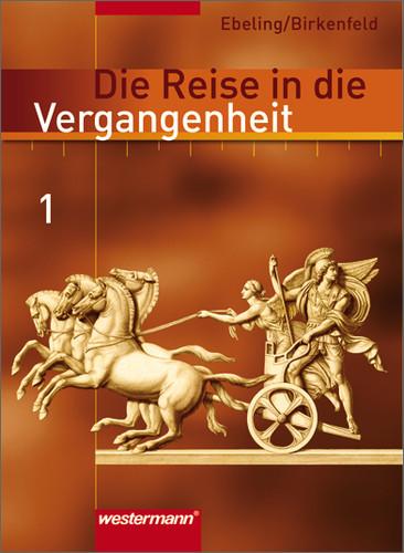 Die Reise in die Vergangenheit - Ausgabe 2006: Die Reise in die Vergangenheit 5 / 6. Schülerband. Berlin, Brandenburg, S