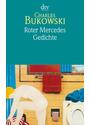 Roter Mercedes: Gedichte - Charles Bukowski [Taschenbuch]