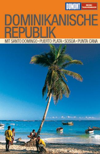 DuMont Reise-Taschenbuch Dominikanische Republi...