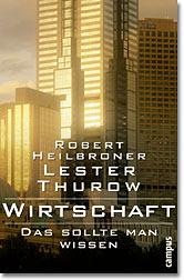 Wirtschaft - Das sollte man wissen - Robert Hei...