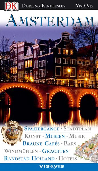Vis a Vis, Amsterdam: Spaziergänge, Stadtplan, ...