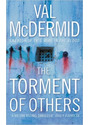The Torment of Others. - Val McDermid