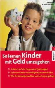 So lernen Kinder, mit Geld umzugehen - Matthias...