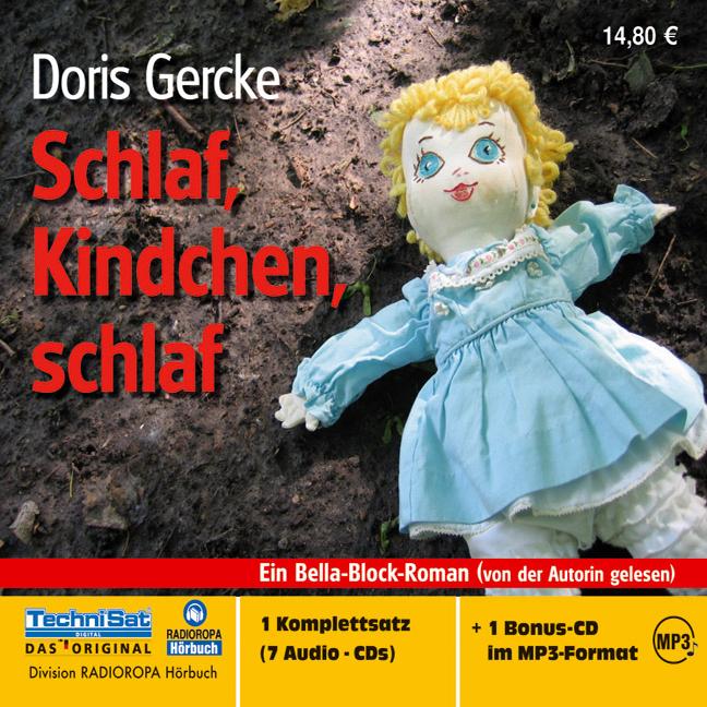Schlaf, Kindchen, schlaf. 7 CDs + mp+-CD: Ein Bella-Block-Roman - Doris Gercke