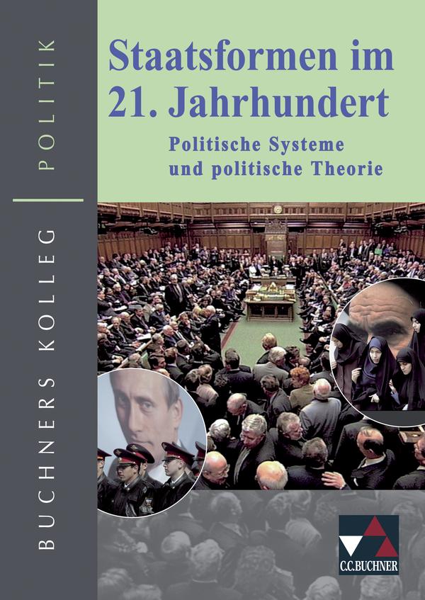 Staatsformen im 21. Jahrhundet: Politische Syst...