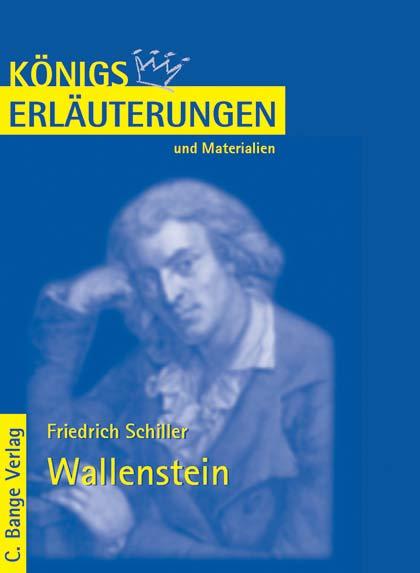 Königs Erläuterungen und Materialien, Bd.440, Wallenstein - Friedrich von Schiller