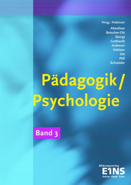 Pädagogik / Psychologie Band 3: Für die berufli...