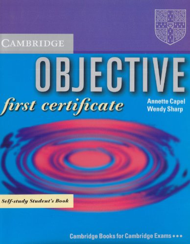 Objective First Certificate : Self-Study Studen...