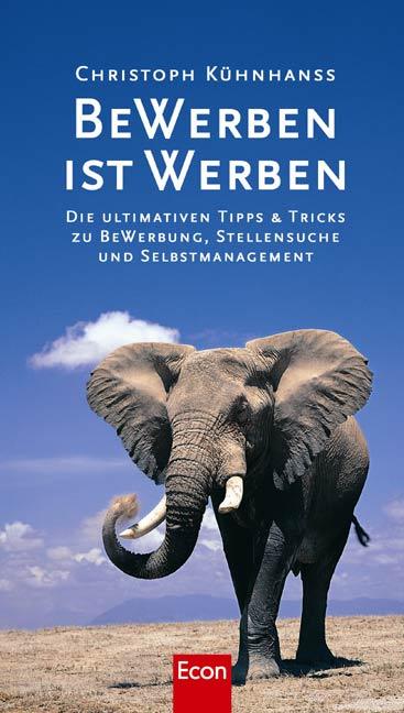 BeWerben ist Werben - Christoph Kühnhanss