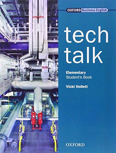 Tech Talk, Elementary, Student´s Book: Student´s Book Elementary level - Vicki Hollett