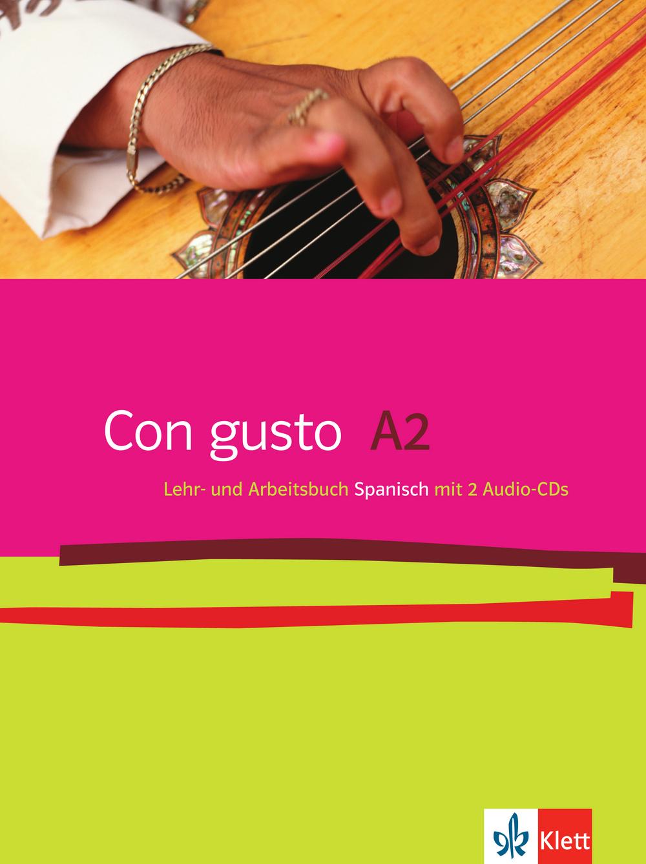 Con gusto. Lehr- und Arbeitsbuch mit 2 Audio-CDs - A2 - Eva M. Lloret Ivorra