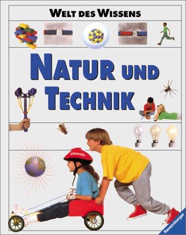 Welt des Wissens, Natur und Technik
