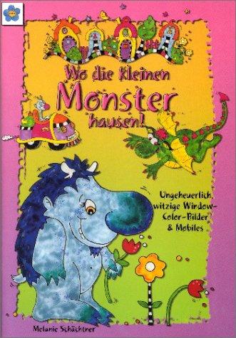 Wo die kleinen Monster hausen. Ungeheuer witzig...