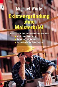 Existenzgründung ohne Meisterbrief - Michael Wörle