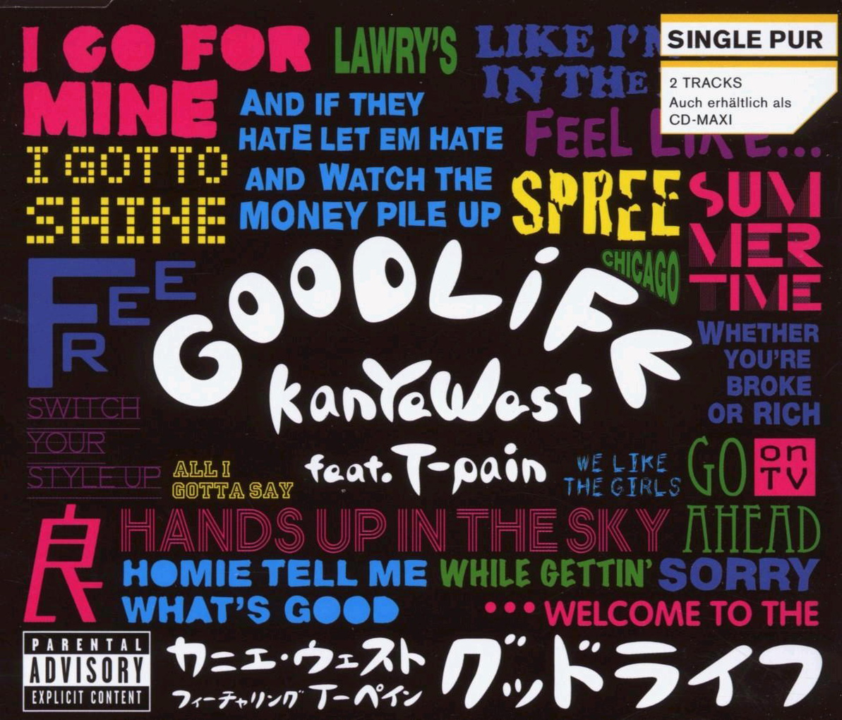 Kanye Feat.T-Pain West - Good Life (2-Track)