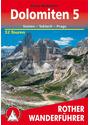 Rother Wanderführer: Bergwanderungen in den Dolomiten: Band 5 - Sexten, Toblach, Prags - 52 Touren - Franz Hauleitner [8. Auflage 2015]