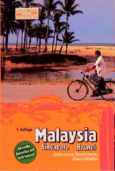 Malaysia Singapore Brunei. Travel Handbuch - St...