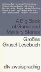 Großes Grusel- Lesebuch / A Big Book of Ghost and Mystery Stories. - Andreas Nohl
