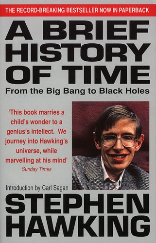 Brief History of Time: From the Big Bang to Black Holes - Stephen Hawking [Paperback]