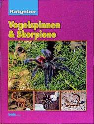 Vogelspinnen & Skorpione, Ratgeber